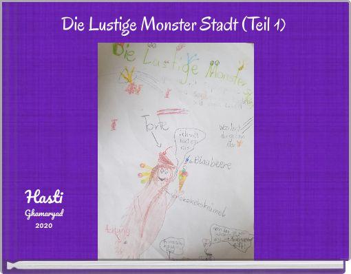 Die Lustige Monster Stadt (Teil 1)