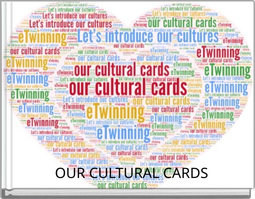OUR CULTURAL CARDS