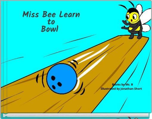 Miss Bee LearntoBowl