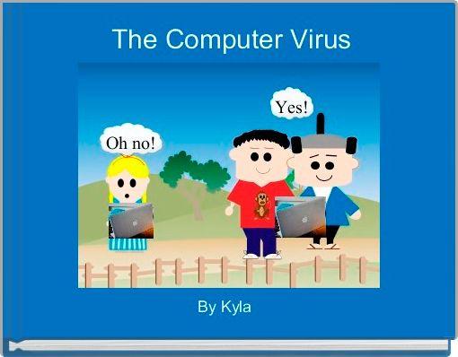 The Computer Virus