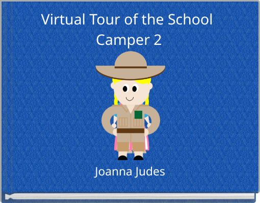 Virtual Tour of the School Camper 2