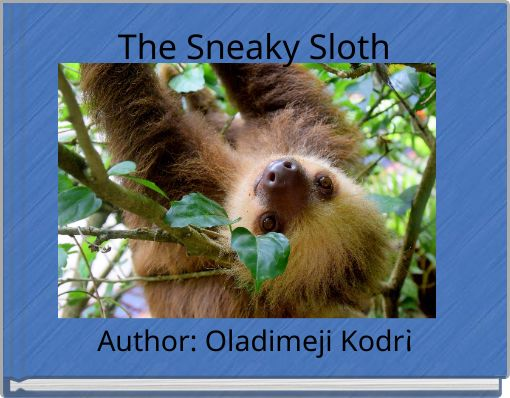 The Sneaky Sloth