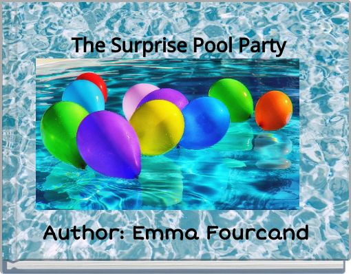 The Surprise Pool  Party