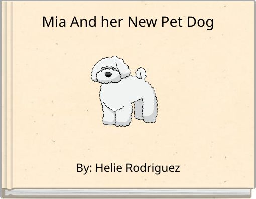 Mia And her New Pet Dog