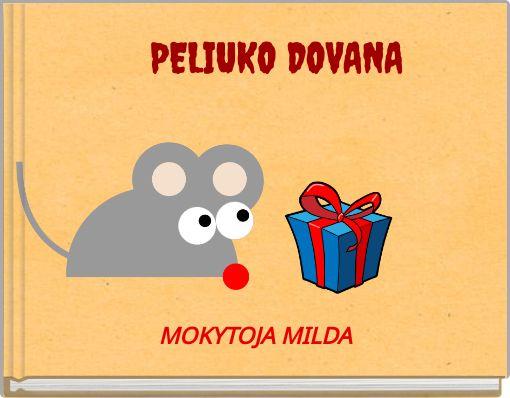 PELIUKO DOVANA