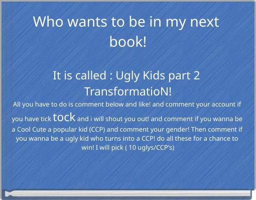 Who wants to be in my next book!