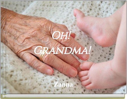 Oh!Grandma!