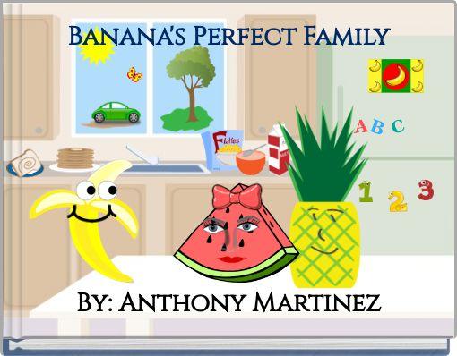 Banana's Perfect Family
