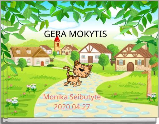 GERA MOKYTIS
