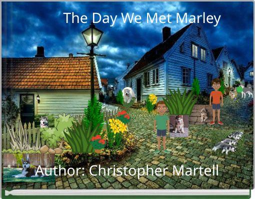 The Day We Met Marley