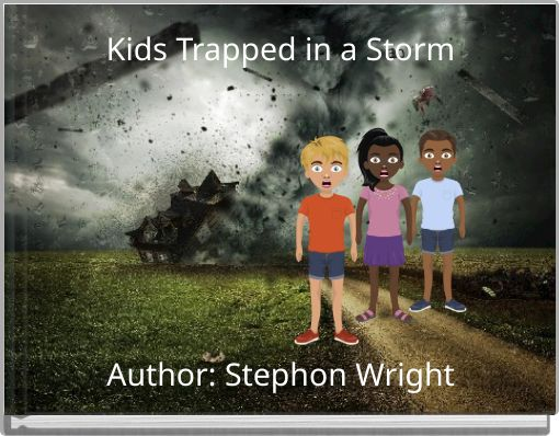 Kids Trapped in a Storm