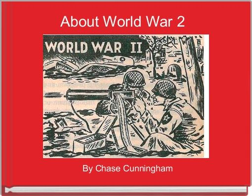 About World War 2