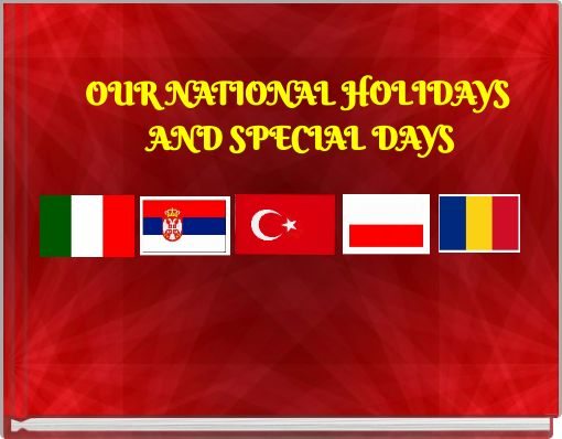 OUR NATIONAL HOLIDAYS AND SPECIAL DAYS