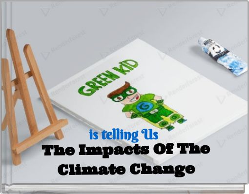 The Impacts Of The Climate Change