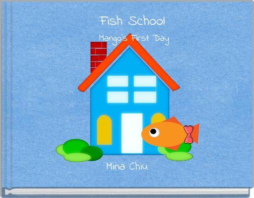 Fish School Mango's First Day