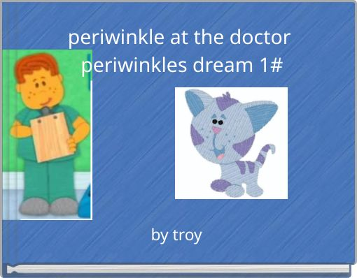 periwinkle at the doctor  periwinkles dream 1#
