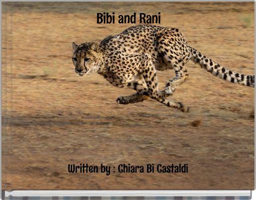 Bibi and Rani