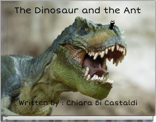 The Dinosaur and the Ant