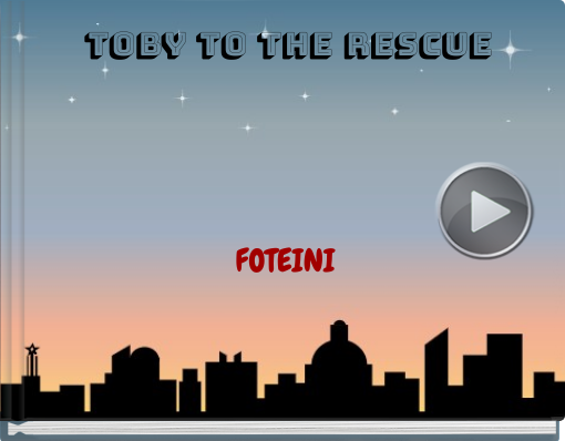 Book titled 'TOBY TO THE RESCUE'