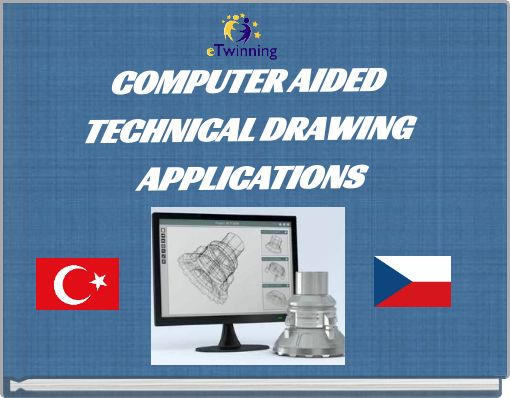 COMPUTER AIDED TECHNICAL DRAWING APPLICATIONS