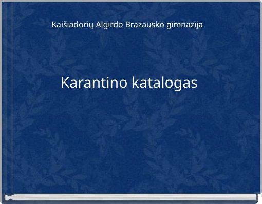 Karantino katalogas