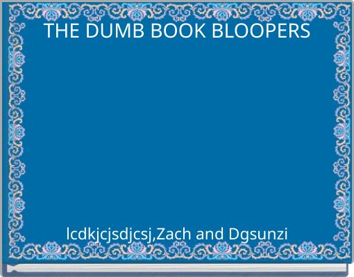 THE DUMB BOOK BLOOPERS