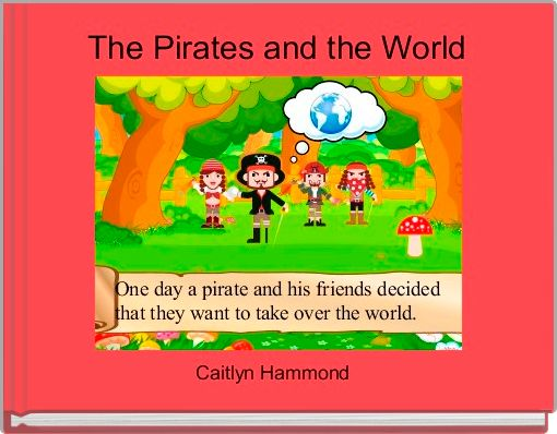 The Pirates and the World