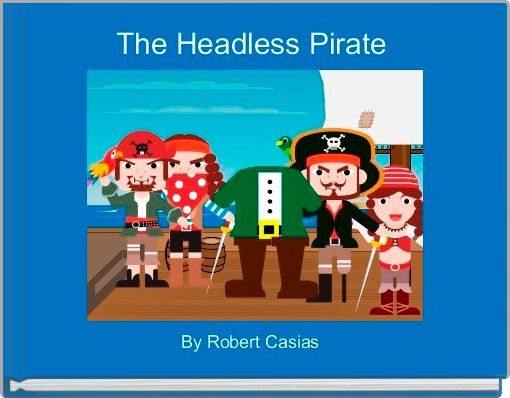 The Headless Pirate