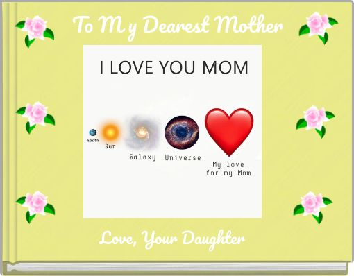 To M y Dearest Mother