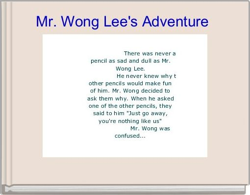 Mr. Wong Lee's Adventure