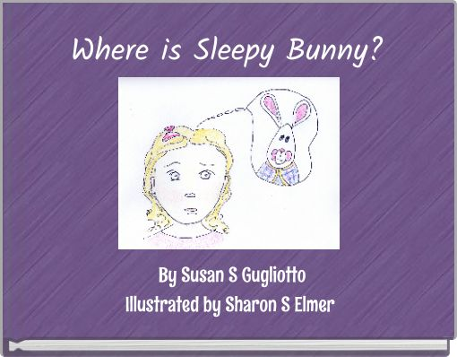 Where is Sleepy Bunny?