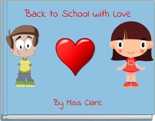 Back to School with Love