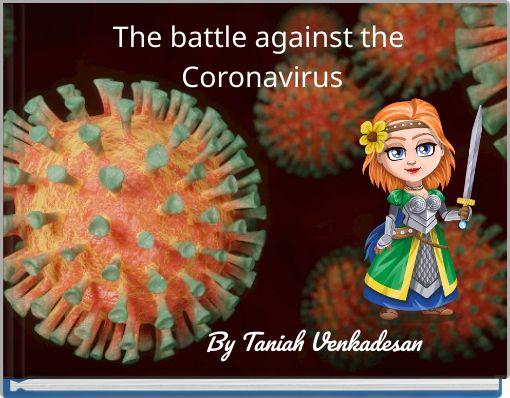 The battle against the Coronavirus