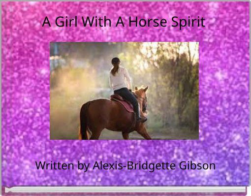A Girl With A Horse Spirit