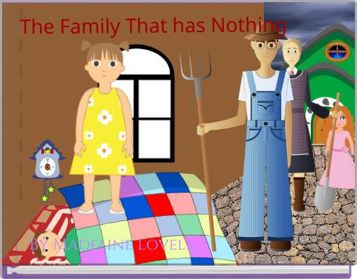 The Family That has Nothing
