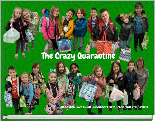 The Crazy Quarantine