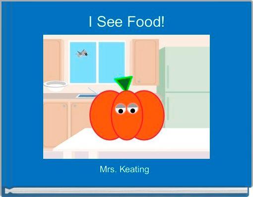 I See Food!