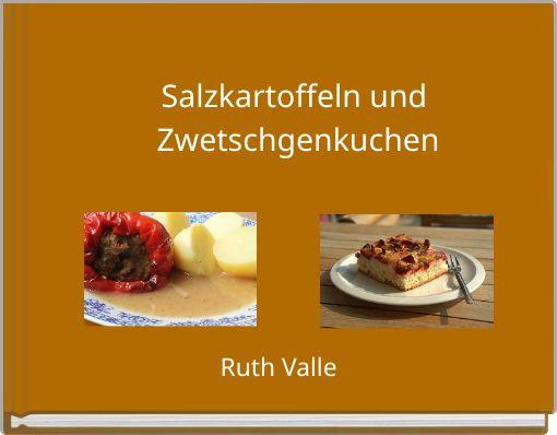Salzkartoffeln und Zwetschgenkuchen