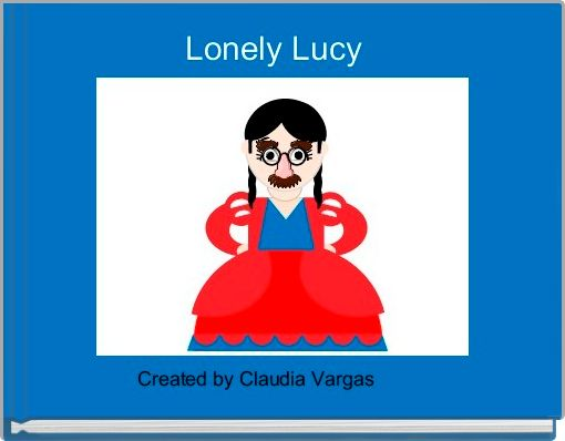 Lonely Lucy