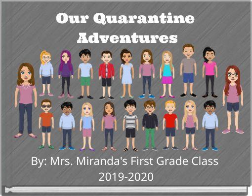 Our Quarantine Adventures