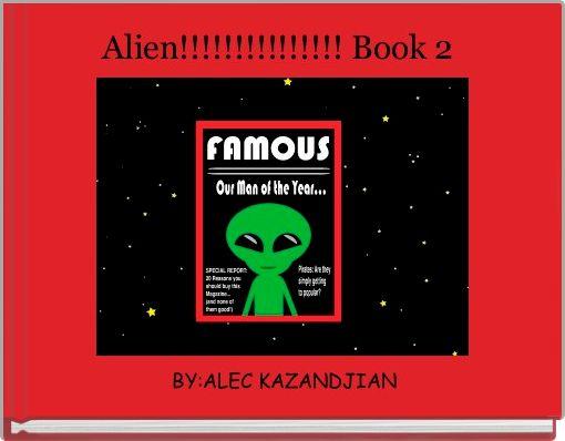 Alien!!!!!!!!!!!!!!! Book 2