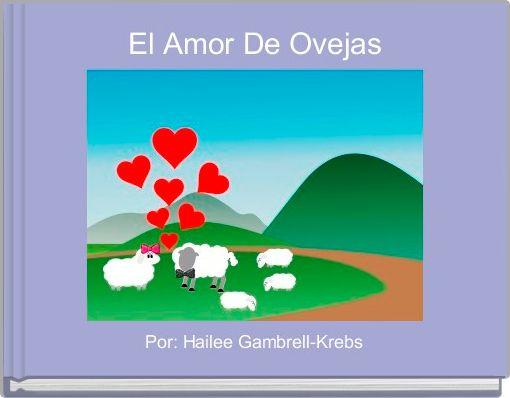 El Amor De Ovejas
