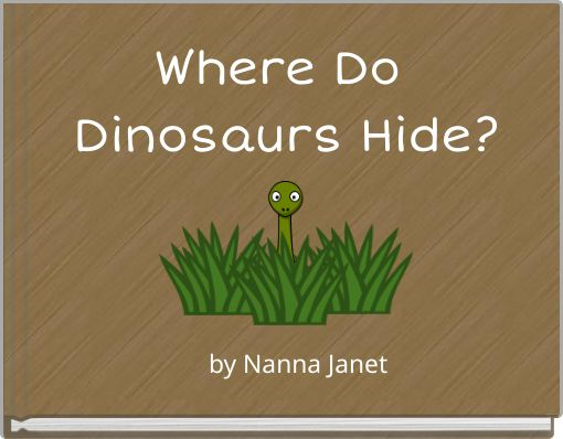 Where Do Dinosaurs Hide?