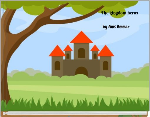 The kingdom heros