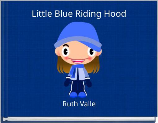 Little Blue Riding Hood