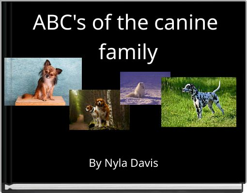 ABC's of the canine family