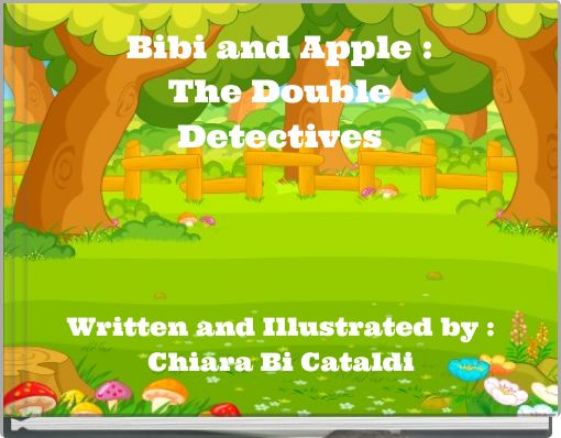 Bibi and Apple :The DoubleDetectives