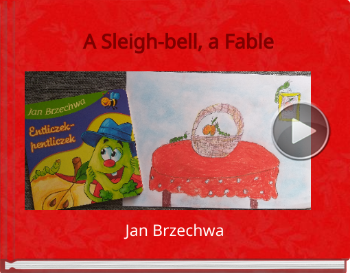 Book titled 'A Sleigh-bell, a Fable'