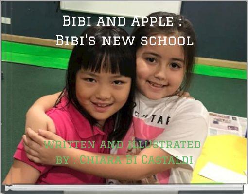 Bibi and Apple : Bibi's new school