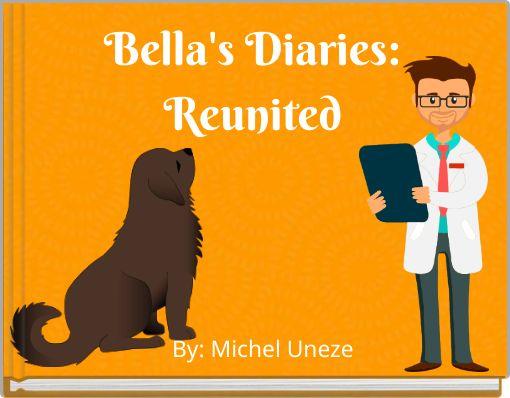Bella's Diaries:Reunited